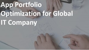 App Portfolio Optimization for Global IT Company
