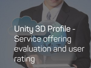 Unity 3D Profile - Service offering evaluation and user rating