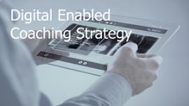 Digital Enabled Coaching Strategy