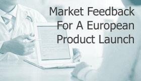 Market-Feedback-For-A-European-Product-Launch-final