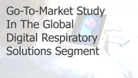 Go to market study in the global digital respiratory segment