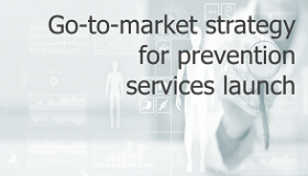 R2G Go to market strategy for prevention services launch